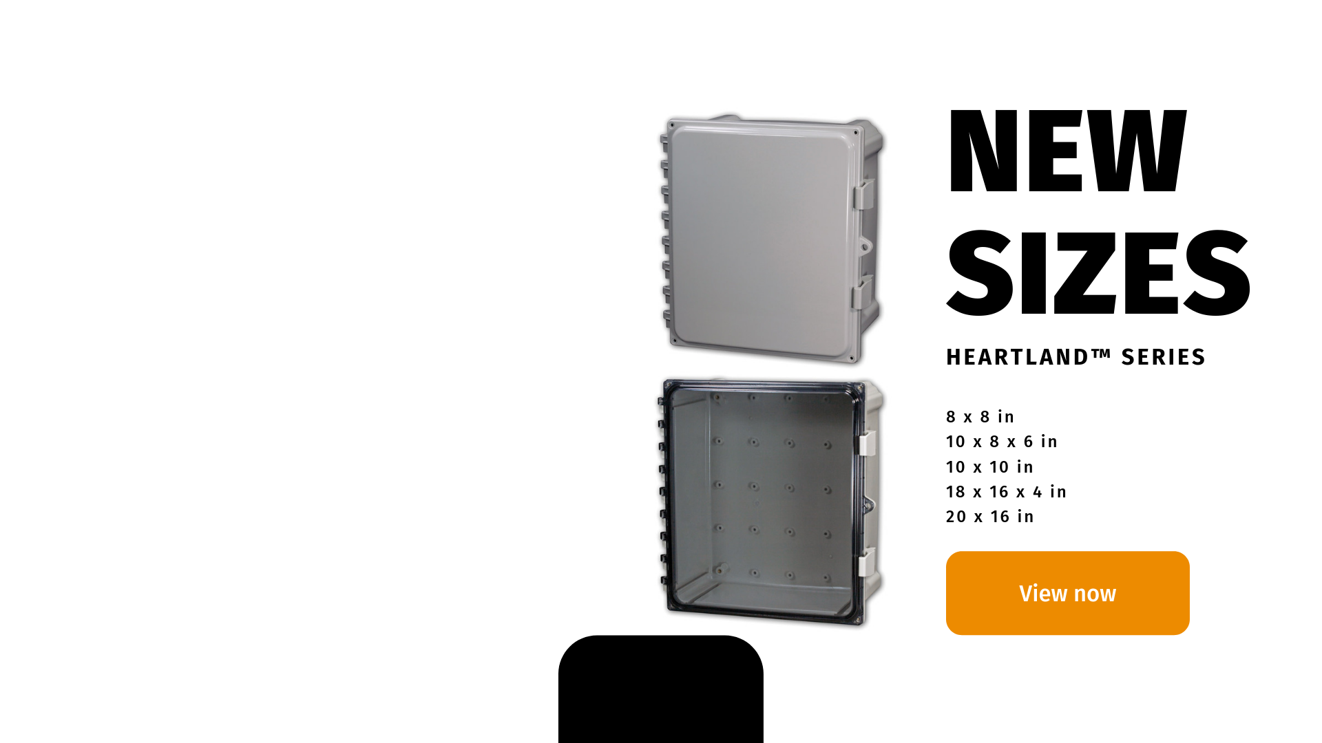 New sizes available for Heartland series non-metallic enclosures..